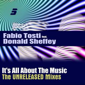 It's All About the Music (The Unreleased Mixes)