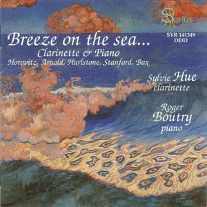 Breeze On the Sea... (Œuvres pour clarinette et piano)