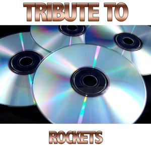 Tribute to Rockets