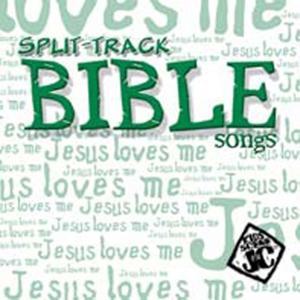 Bible Songs Split-Track
