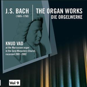 Bach: The Organ Works, Vol. 9 (Die Orgelwerke)