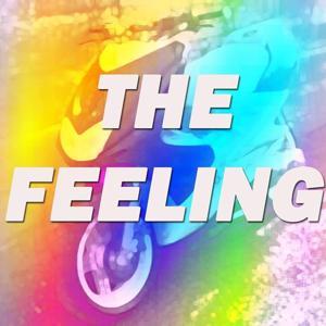 The Feeling (Tribute to DJ Fresh Ft. Ravaughn)