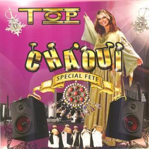 Top Chaoui (Spécial fête 23 hits)