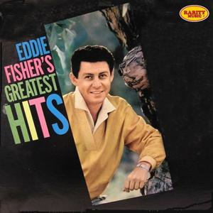 Eddie Fisher's Greatest Hits