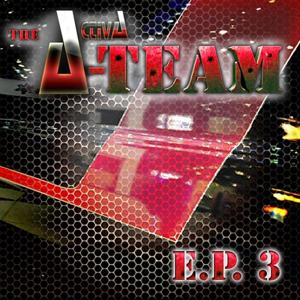 A-Team - EP (Pt. 3)