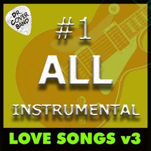 #1 All Instrumental: Love Songs, Vol. 3