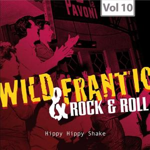 Wild and Frantic - Rock 'n' Roll, Vol. 10
