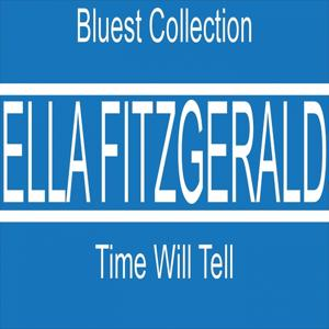 Bluest Collection: Time Will Tell