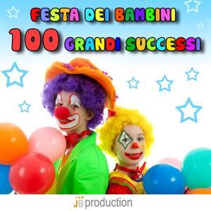 Festa dei bambini (100 grandi successi)