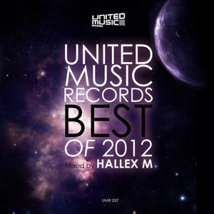 United Music Records Best of 2012 (Best of 2012 Mixed By Hallex M)