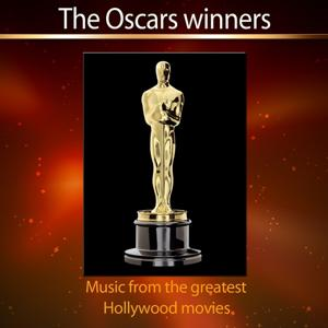Cinema - The Oscars Winners (Music from the Greatest Hollywood Movies)