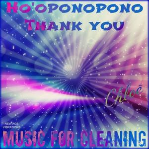 Ho'oponopono Thank You (Music for Cleaning)