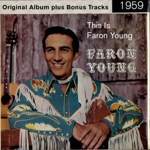 This Is Faron Young (Original Album Plus Bonus Tracks 1960)