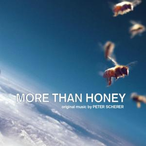 More Than Honey (Markus Imhoof's Original Motion Picture Soundtrack)