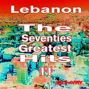 Lebanon - Greatest Hits of the Seventies, Vol. 2