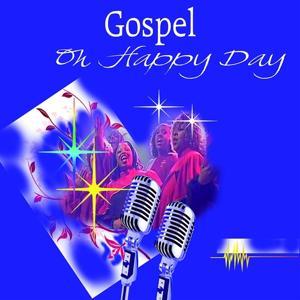 Oh Happy Day (Gospel)
