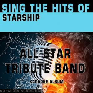 Sing the Hits of Starship