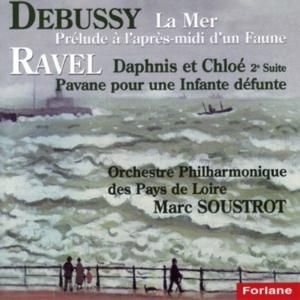 Claude Debussy: La mer - Prélude à l'après-midi d'un faune - Maurice Ravel: Daphnis et Chloé, suite No. 2 - Pavane pour une infante défunte
