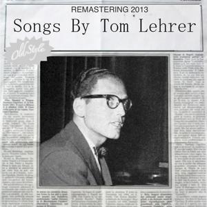 Songs By Tom Lehrer (Remastering 2013)