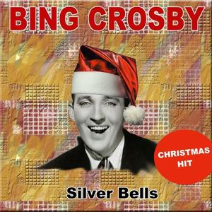 Silver Bells (Christmas Hit)
