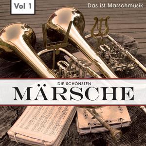 Die schönsten Märsche, vol. 1