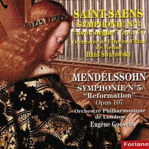 Saint-Saens & Mendelssohn: Symphonies Nos. 3 & 5