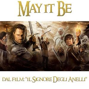 May It Be (Dal film ''Il signore degli anelli'')