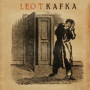 Leo T. Kafka (Per celebrare i 130 anni della nascita di franz kafka)