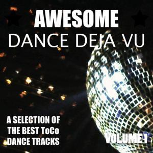 Awesome Dance Deja Vu, Vol. 1
