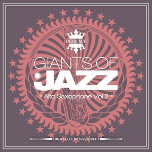 Giants of Jazz - Alto Saxophone, Vol. 2