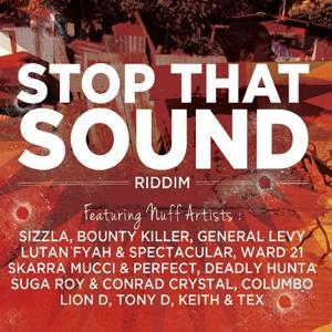 Stop That Sound Riddim