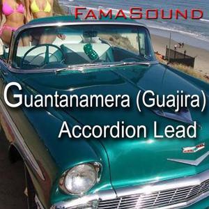Guantanamera (Guajira) Accordion Lead (Version Originally Performed By Zucchero)