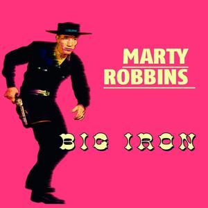 Marty Robbins Big Iron (Big Iron)