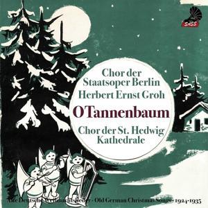 O Tannenbaum (Old german Christmas Songs 1924 - 1937)