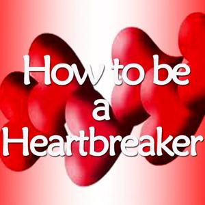 How to Be a Heartbreaker (Tribute To Marina And Diamonds)