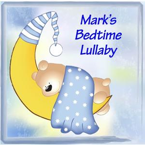 Mark's Bedtime Lullaby