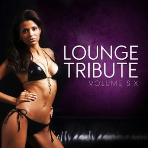 Lounge Tribute, Vol. 6