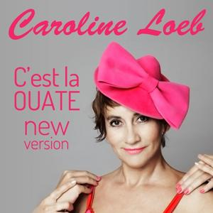 C'est la ouate (New Version)