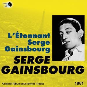 L'étonnant Serge Gainsbourg (Original Album Plus Bonus Tracks 1961)