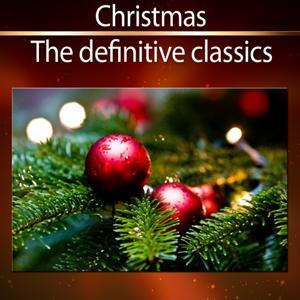 Christmas - The Definitive Classics