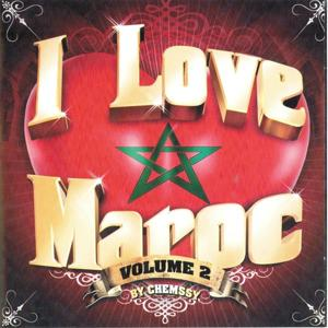 I Love Maroc, Vol. 2 (35 Tracks Mixed By DJ Chemssy)