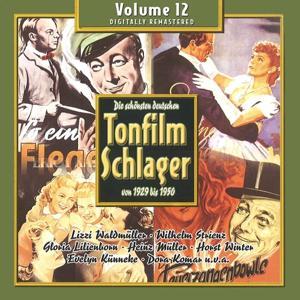 Die schönsten deutschen Tonfilmschlager von 1929 bis 1950, Vol. 12