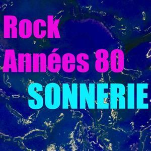 Sonnerie rock années 80