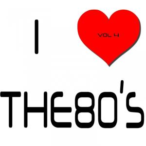 I Heart the 80's, Vol. 4