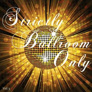 Strictly Ballroom Only, Vol. 3