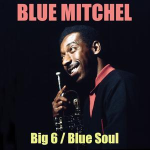 Big 6 / Blue Soul