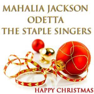 Happy Christmas (46 Original Christmas Songs - Remastered)