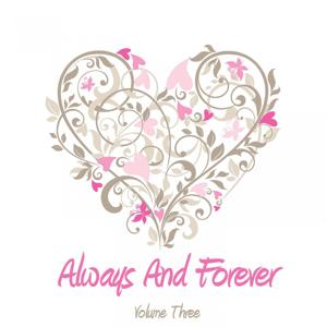 Always And Forever, Vol. 3