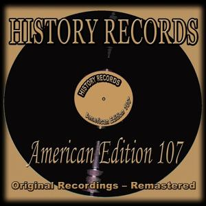 History Records - American Edition 107 (Original Recordings - Remastered)