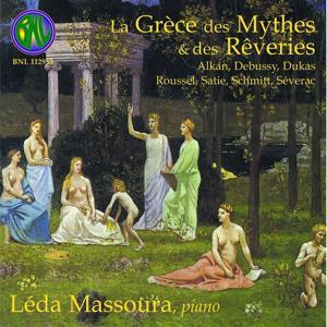 La grèce des mythes et des rêveries (Œuvres pour piano)